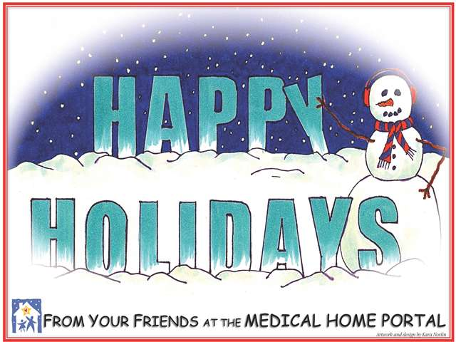 Snowman pointing a the words Happy Holidays in a snowbank with From your friends at the Medical Home Portal below